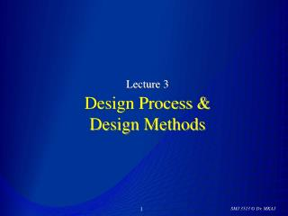 Lecture 3 Design Process &  Design Methods