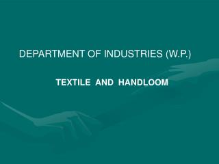 DEPARTMENT OF INDUSTRIES (W.P.)