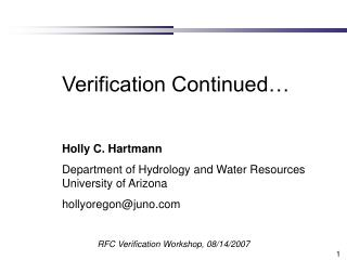 Verification Continued…  Holly C. Hartmann