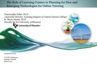 The Role of Learning Centers in Planning for New and Emerging Technologies for Online Tutoring