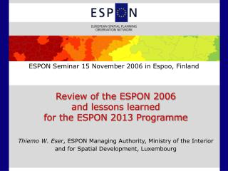 ESPON Seminar 15 November 2006 in Espoo, Finland