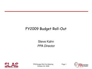 FY2009 Budget Roll-Out