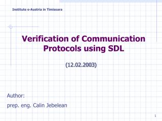 Verification of Communication Protocols using SDL