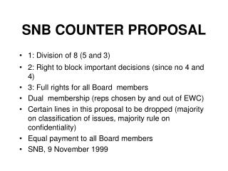 SNB COUNTER PROPOSAL