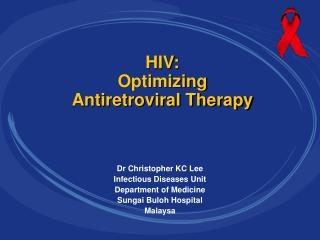 HIV:  Optimizing  Antiretroviral Therapy