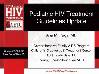 Pediatric HIV Treatment Guidelines Update