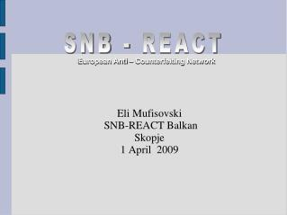 Eli Mufisovski  SNB-REACT Balkan Skopje 1 April  2009