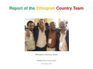 Report of the  Ethiopian Country Team