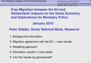 1. Background information 2. Migration agreement with the EU � main results 3. Modelling approach
