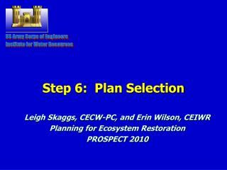 Step 6:  Plan Selection