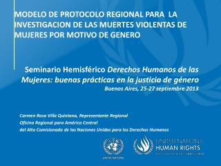 Seminario Hemisférico  Derechos Humanos de las Mujeres: buenas prácticas en la justicia de género