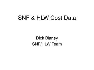 SNF & HLW Cost Data