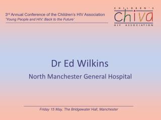 Dr Ed Wilkins