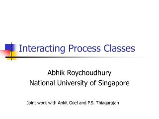 Interacting Process Classes