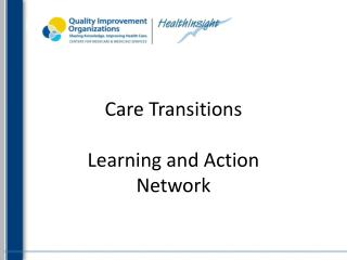 Care Transitions  Learning and Action  Network