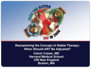 Calvin Cohen, MD Harvard Medical School CRI New England Boston, MA