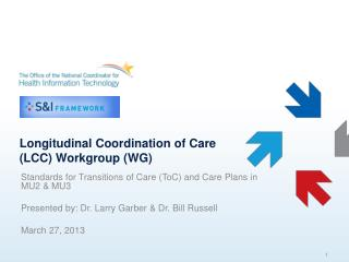Longitudinal Coordination of Care (LCC) Workgroup (WG)