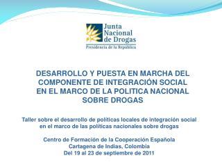 DESARROLLO Y PUESTA EN MARCHA DEL COMPONENTE DE INTEGRACIÓN SOCIAL