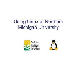 Using Linux at Northern Michigan University