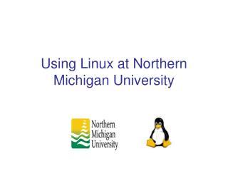 Using Linux at Northern Michigan University