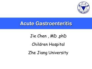 Acute Gastroenteritis
