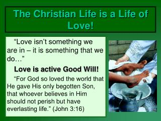 The Christian Life is a Life of Love