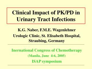 Clinical Impact of PK/PD in Urinary Tract Infections