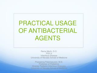 PRACTICAL USAGE OF ANTIBACTERIAL AGENTS