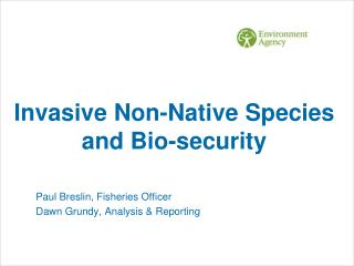 Invasive Non-Native Species and Bio-security