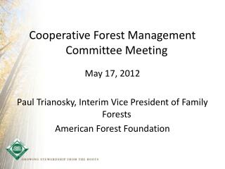 Cooperative Forest Management Committee Meeting May 17, 2012