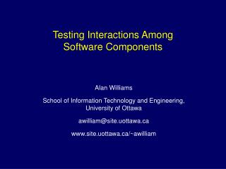 Testing Interactions Among Software Components