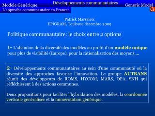 L'approche communautaire en France: