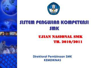 SISTEM PENGUJIAN KOMPETENSI SMK