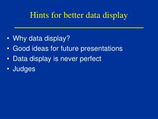 Hints for better data display