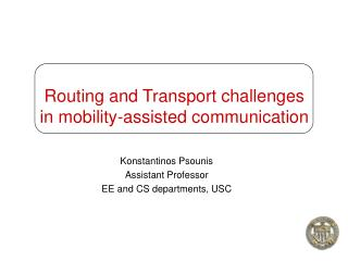 Routing and Transport challenges in mobility-assisted communication