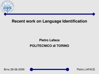 Recent work on Language Identification