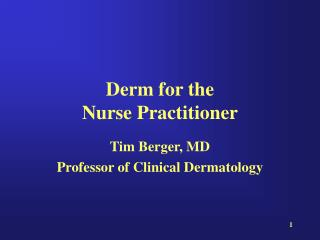 Derm for the  Nurse Practitioner