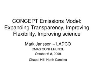 CONCEPT Emissions Model: Expanding Transparency, Improving Flexibility, Improving science