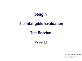 bengin  The Intangible Evaluation The Service Version 2.0