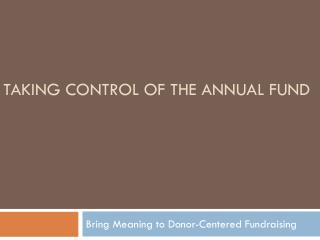 Taking Control of the Annual Fund