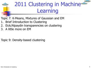 2011 Clustering in Machine Learning