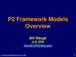 P2 Framework Models Overview