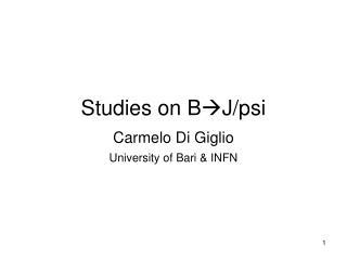 Studies on B J/psi