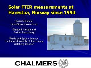 Johan Mellqvist,  (jome@rss.chalmers.se Elisabeth Undén and  Anders Strandberg