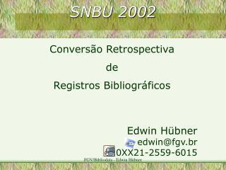 SNBU 2002