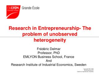 Research in Entrepreneurship- The problem of unobserved heterogeneity