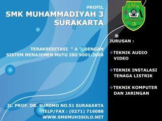 SMK MUHAMMADIYAH 3 SURAKARTA