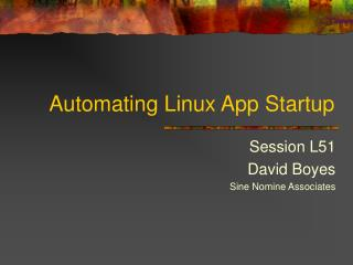 Automating Linux App Startup