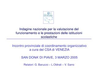 Incontro provinciale di coordinamento organizzativo  a cura del CSA di VENEZIA