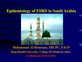 Epidemiology of ESRD in Saudi Arabia